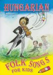 Hungarian Folk Songs for Kids + CD